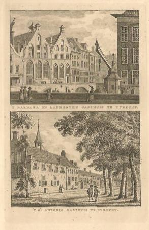 UTRECHT. 't Barbara en Laurentiusgasthuis en't St. Antonisgasthuis