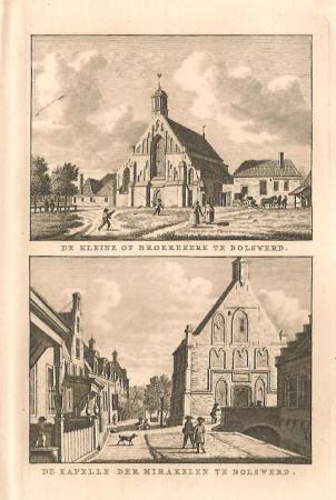 BOLSWARD. Broerekerk en Kapel der Mirakelen.