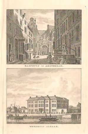 AMSTERDAM. Rasphuis en Werkhuis