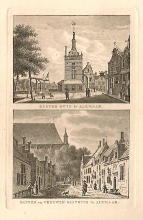 ALKMAAR. Excynshuis en Gasthuis