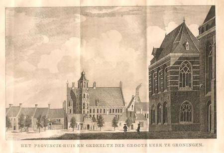 GRONINGEN. 'Het Provincie-huis en gedeelte der Groote Kerk'