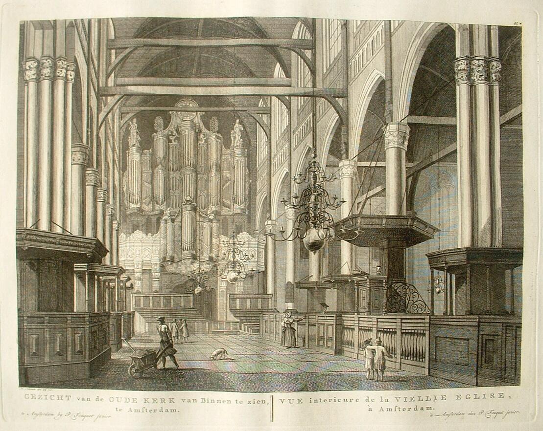 AMSTERDAM. Oude Kerk. Interieur met orgel. - P Fouquet, 1783 - Dat ...